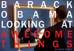 Barack Obama Looking at Awesome Things