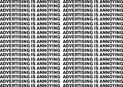 Advertising is Annoying