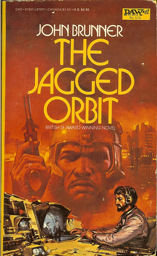 The Jagged Orbit - John Brunner - cover artist James Gurney - DAW No. 570