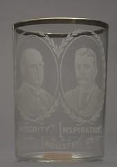 "McKinley-Theodore Roosevelt ""Integrity, Inspiration, Industry"" Portrait Drinking Glass, ca. 1900"