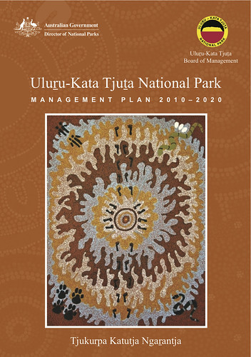 Uluru - Kata Tjuta National Park Management Plan 2010-2020