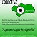 Exposición Colectiva ObjetivoSur by oSKaR MG
