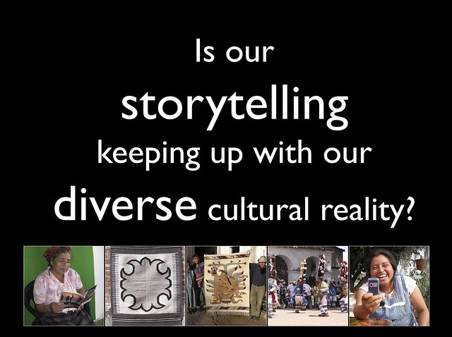 Is our storytelling keeping up with our diverse cultural reality?