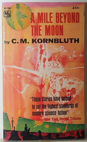 A mile beyond the moon, C.M. Kornbluth