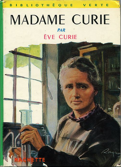 MADAME CURIE by, Ève CURIE