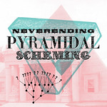 Neverending Pyramidal Scheming