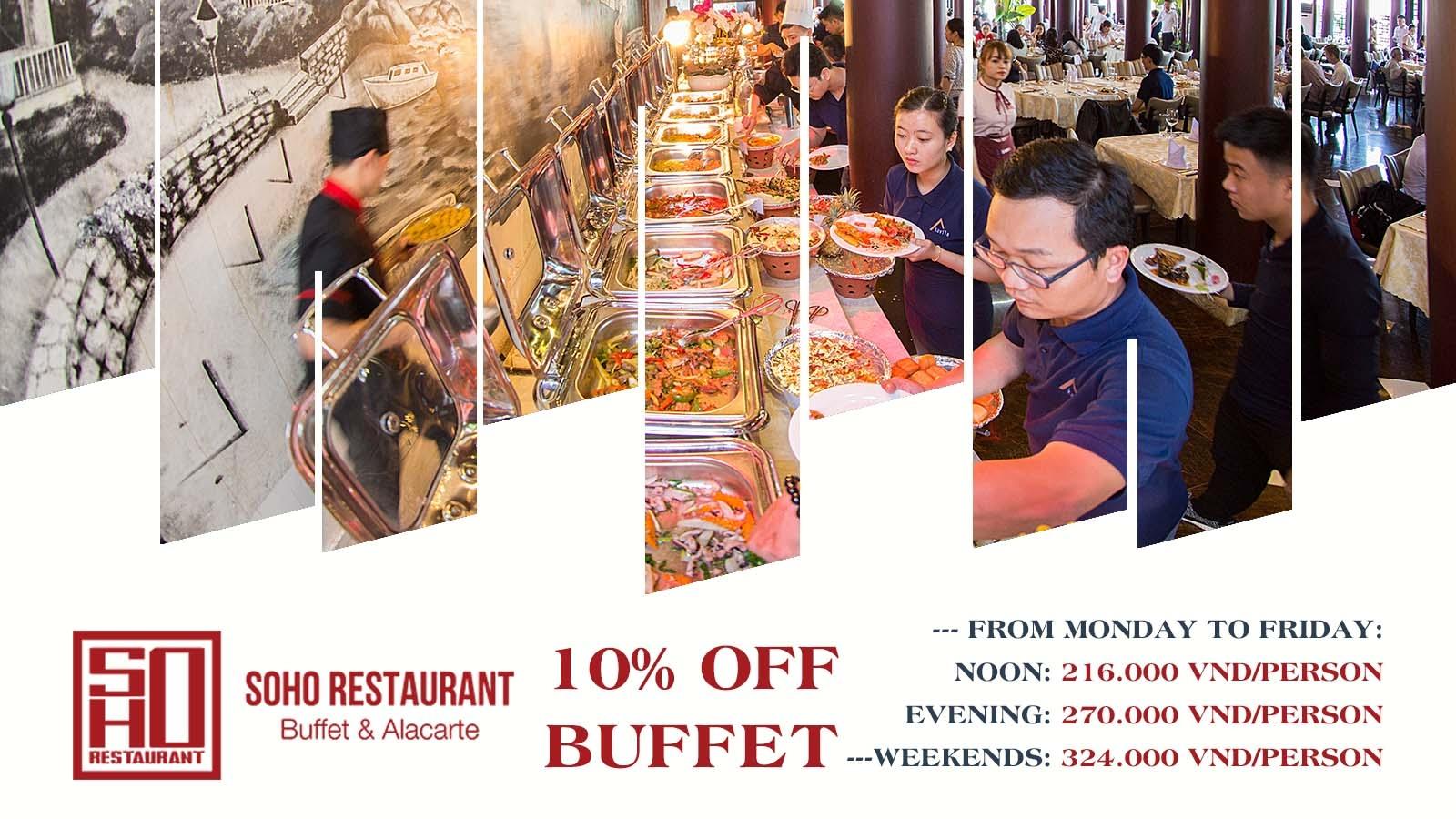SOHO BUFFET & ALACARTE   10% OFF BUFFET