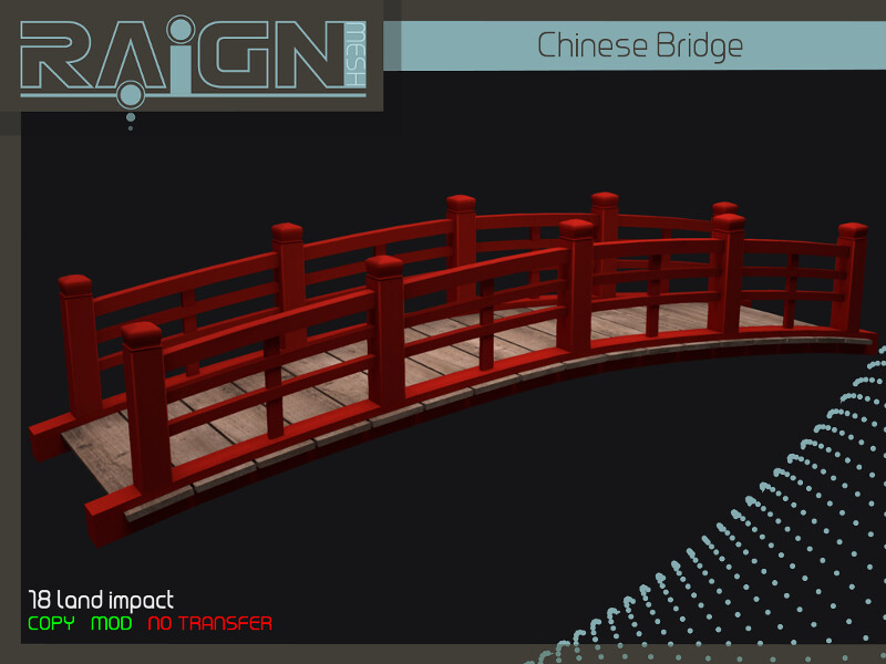 RAIGN Chinese Bridge - SecondLifeHub.com