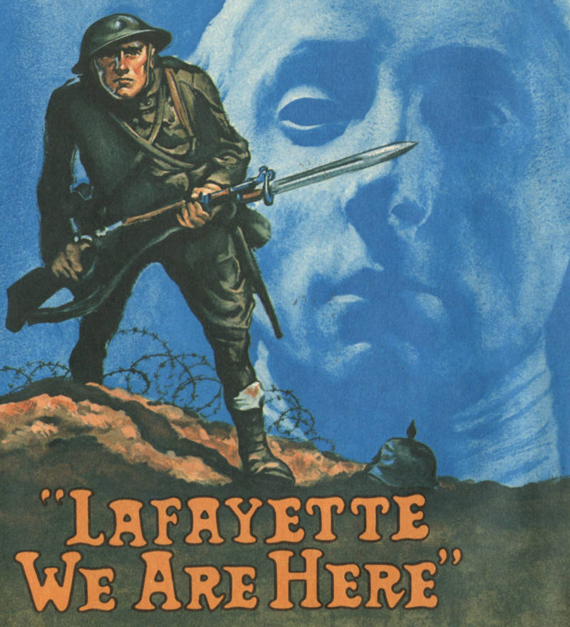 WWI poster 'Lafayette, we are here now'