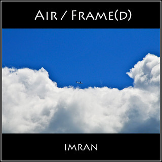 I Framed Cloud-Framed Air Framing Airframe. Air/Frame(d) - IMRAN™ -- 550+ Views!