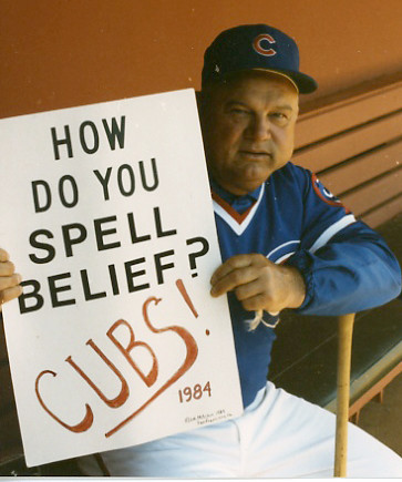 Pop-Eye Don Zimmer,  Holding my sign in 1984