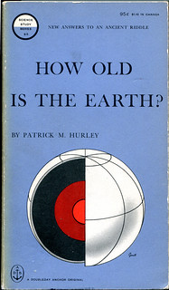"Hurley, Patrick M. ""How Old is the Earth?"""