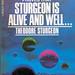 Small photo of Sturgeon Is Alive And Well - Theodore Sturgeon.