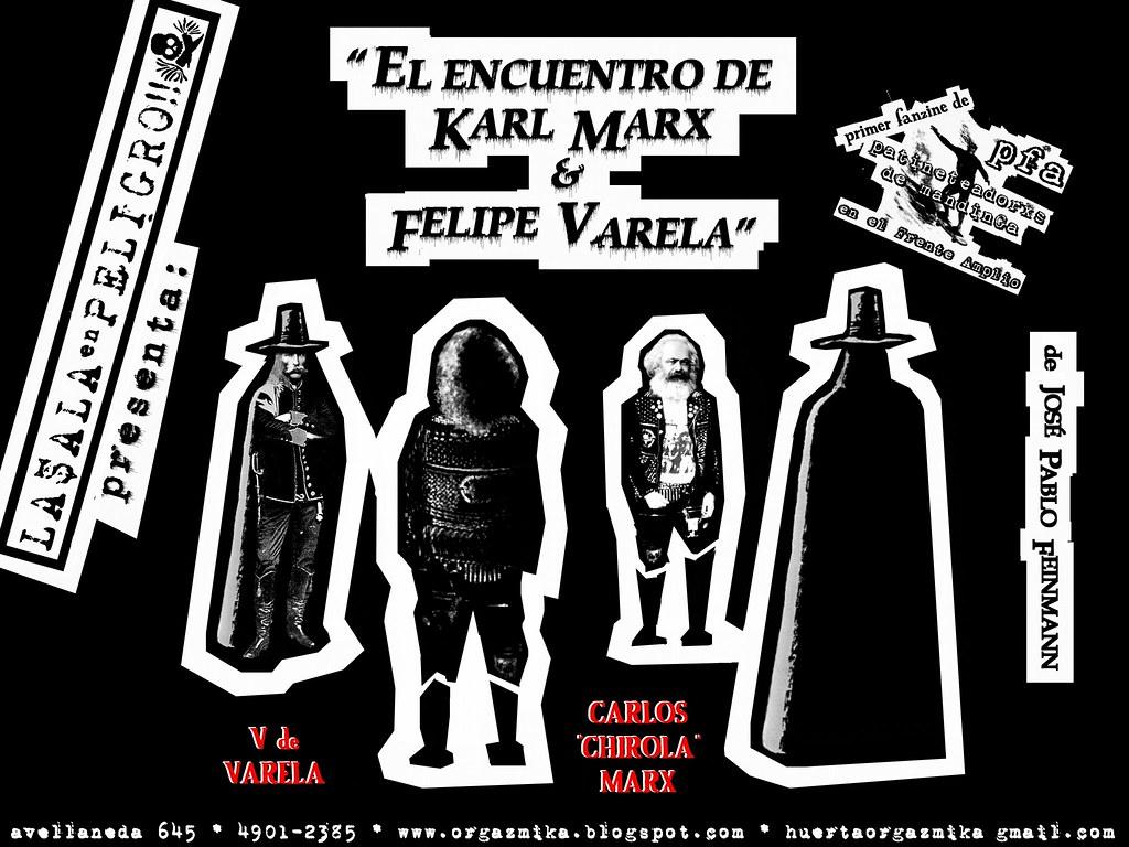 EL ENCUENTRO DE MARX Y FELIPE VARELA