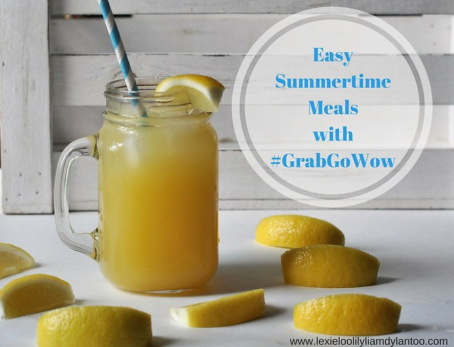 Easy Summertime Meals with #GrabGoWow