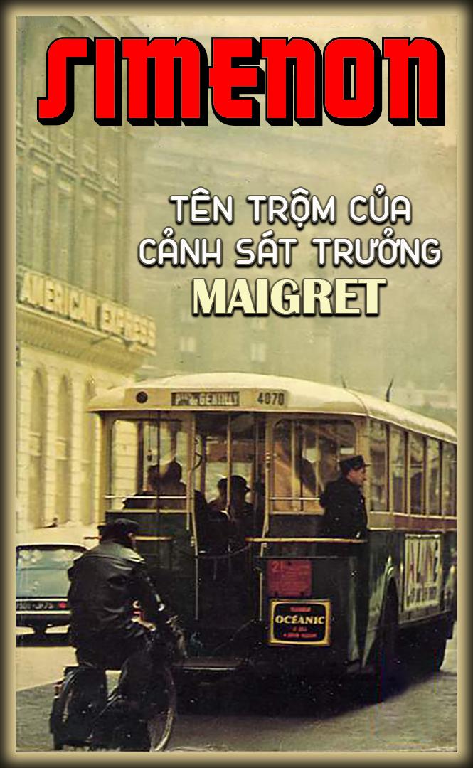 Tên Trộm của Cảnh Sát Trưởng Maigret - Georges Simenon