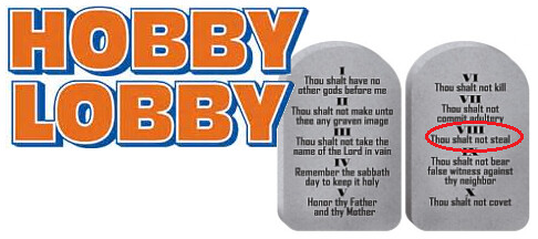 Hobby Lobby Breaks a Commandment. Big Time.