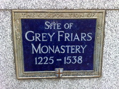 Photo of Grey Friars Monastery, London blue plaque
