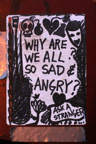 Why Are We All So Sad & Angry?