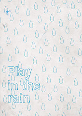 Rule 7 - Play in the Rain