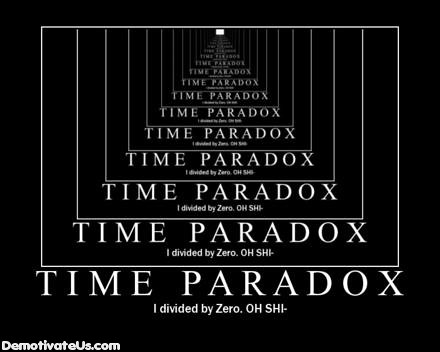 time-paradox-divided-by-zero-demotivational-poster
