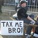 Tax Me, Bro!