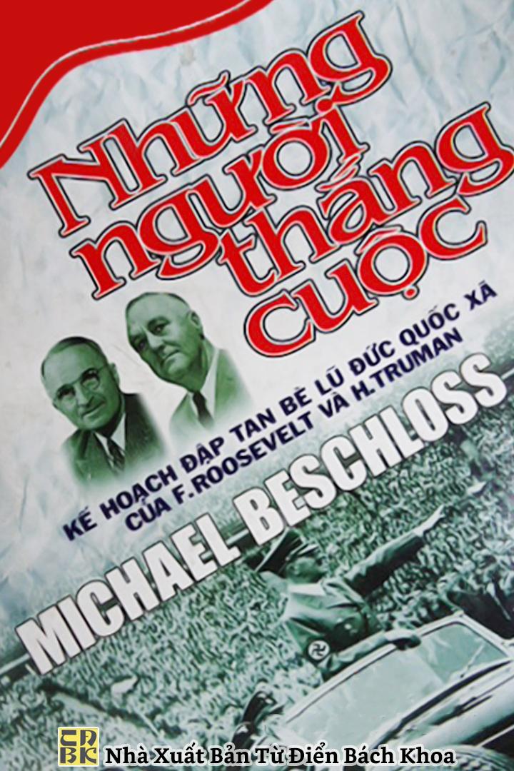 Những Người Thắng Cuộc - Michael Beschloss