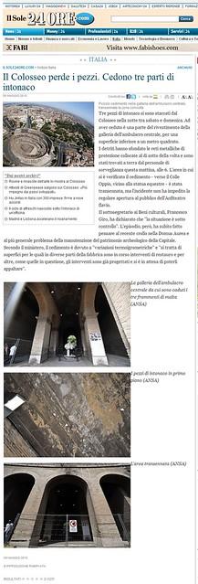 """""""Il Colosseo perde i pezzi. Cedono tre parti di intonaco."""" ILSOLE24ORE.COM / Notizie Italia (09.05.2010). [Avviso di questo articolo per gentile concessione di Dott.ssa Caterina Pisu (09.05.2010)]."""