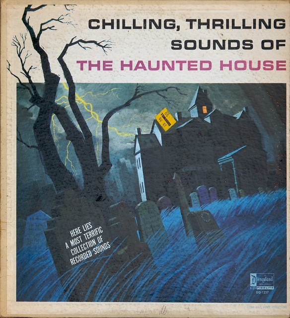 Chilling, Thrilling Sounds of the Haunted House (1964) - Disneyland Records Halloween album cover