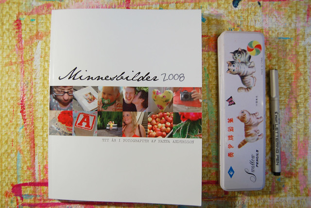 Minnesbilder 2008 - Memories in photos Photo Book Copyright Hanna Andersson do not pin/share these images please