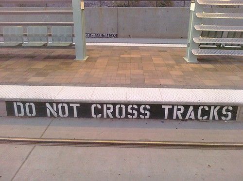 Do not cross tracks