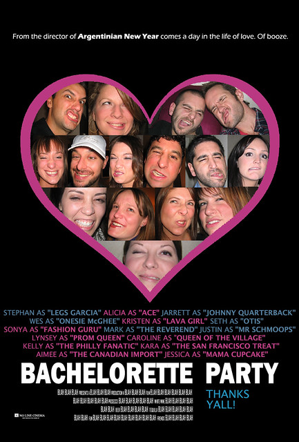BACHELORETTE PARTY: THE MOVIE!   Flickr - Photo Sharing!