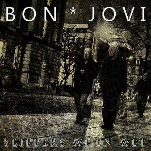 bon jovi slippery when wet flickr photo sharing