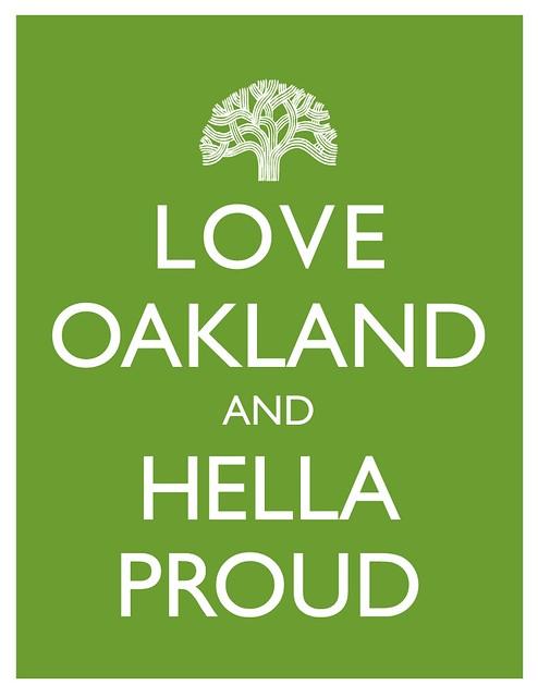 Hella Go To Www Bing Como: Love Oakland And Hella Proud