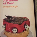 Evelyn Waugh Handful of Dust Penguin