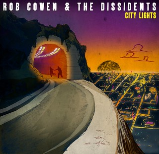 Rob Cowen & The Dissidents 'City Lights' - Single