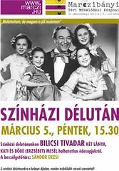 2010. február 27. 22:50 - Marczi Színházi délután