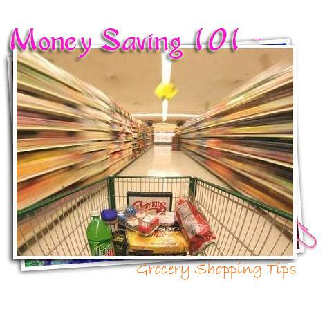 moneny saving 101- grocery shopping tips