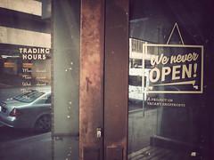 we never open_