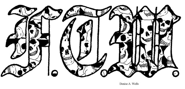 skulls in the Old English lettering I wanna make the same tattoo with