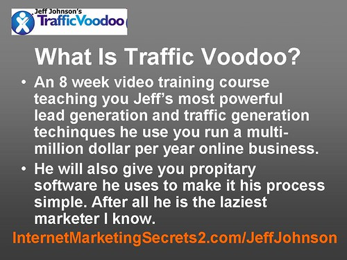 Taffic Voodoo Bonus - Mega Bonus - Jeff Johnson runs ...