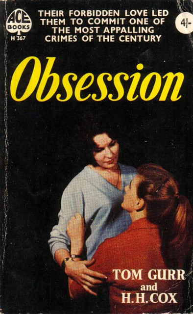 Obsession by Tom Gurr and H. H. Cox
