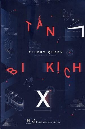 Tấn Bi Kịch X - Ellery Queen