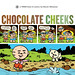 Chocolate Cheeks by Steven Weissman