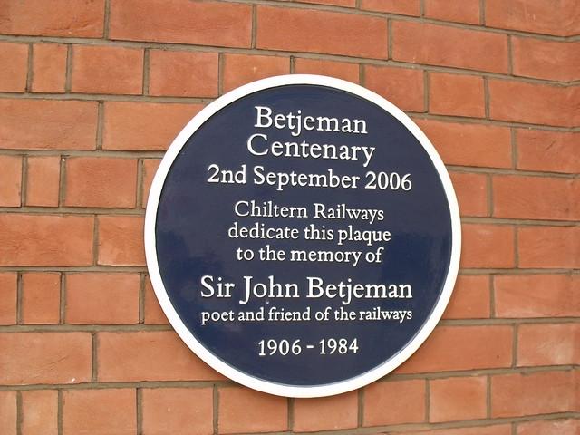 John Betjeman blue plaque - Betjeman Centenary  2nd September 2006  Chiltern Railways dedicate this plaque to the memory of   Sir John Betjeman  poet and friend of the railways  1906 - 1984