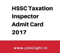 HSSC Taxation Inspector Admit Card 2017