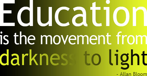 Education is the movement from darkness to light. #quote by Joshua Henderson