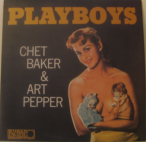 Playboys by Chet Baker & Art Pepper