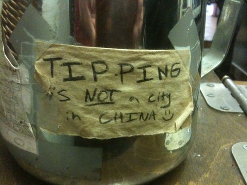 """funny sign that says """"tipping is not a city in china"""""""