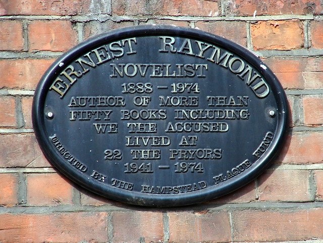 Ernest Raymond black plaque - Ernest Raymond Novelist 1888-1974 Author of more than fifty books including We The Accused lived at 22 The Pryors 1941-1974